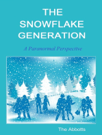 The Snowflake Generation
