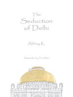 The Seduction of Delhi