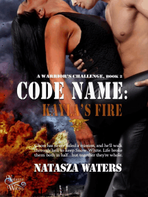 Code Name: Kayla's Fire: A Warrior's Challenge series, #2