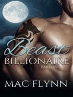 Beast Billionaire #1 (Bad Boy Alpha Billionaire Werewolf Shifter Romance)