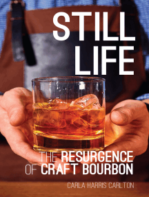 Still Life: The Resurgence of Craft Bourbon