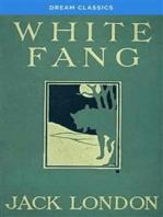 White Fang (Dream Classics)