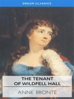 The Tenant of Wildfell Hall (Dream Classics)