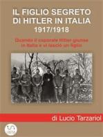 Il figlio segreto di Hitler in Italia 1917/1918