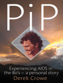 PiP: Experiencing AIDS in the 80's – a personal story