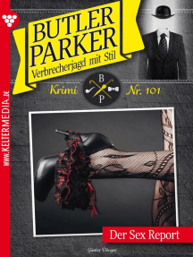 Butler Parker 101 – Kriminalroman: Der Sex Report