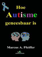 Hoe autisme geneesbaar is