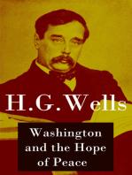 "Washington and the Hope of Peace (Unabridged, aka ""Washington and the Riddle of Peace"")"