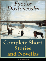Complete Short Stories and Novellas of Fyodor Dostoyevsky (Unabridged)