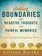 Setting Boundaries® with Negative Thoughts and Painful Memories