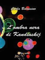 L'ombra nera di Kandinskij