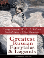 Greatest Russian Fairytales & Legends (Illustrated Edition)