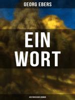 Ein Wort (Historischer Roman)