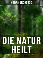 Die Natur heilt