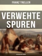 Verwehte Spuren (Historischer Roman)