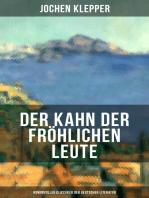 Der Kahn der fröhlichen Leute (Humorvoller Klassiker der Deutschen Literatur)