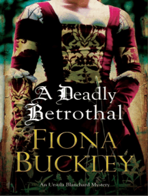 Deadly Betrothal, A: An Elizabethan mystery