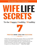 Wife Life Secrets to be Happy, Healthy, Wealthy