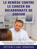 Le Remède Contre Le Cancer du Bicarbonate De Sodium - Fraude ou Miracle?