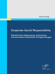 Corporate Social Responsibility: Definitorische Abgrenzung, Instrumente und betriebswirtschaftliche Erfolgswirkungen