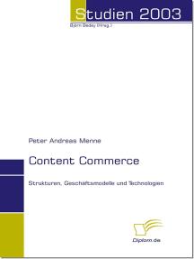 Content Commerce: Strukturen, Geschäftsmodelle und Technologien