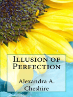 Illusion of Perfection