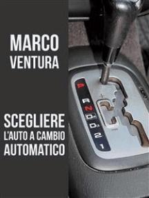 Scegliere l'auto a cambio automatico