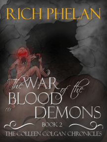The Colleen Colgan Chronicles- Book 2- The War of the Blood Demons