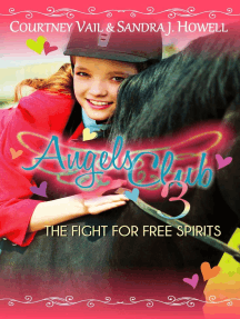 Angels Club 3: The Fight to Save Mustangs: Angels Club, #3