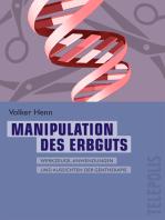 Manipulation des Erbguts (Telepolis)