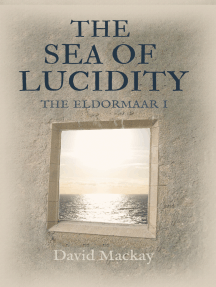 The Sea of Lucidity: The Eldormaar Book 1