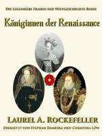 Königinnen der Renaissance