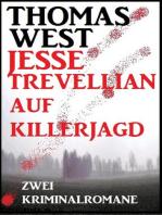 Jesse Trevellian auf Killerjagd