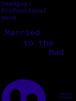 Married to the Mad