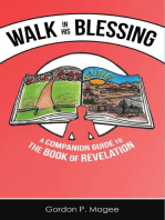 Walk in His Blessing a Companion Guide to the Book of Revelation