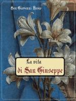 La vita di San Giuseppe