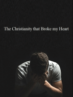 The Christianity That Broke My Heart