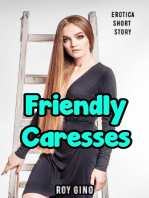 Friendly Caresses