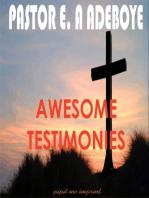 Awesome Testimonies