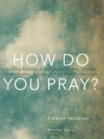 How Do You Pray?