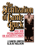Sterilization of Carrie Buck: Was She Feebleminded of Society's Pawn?
