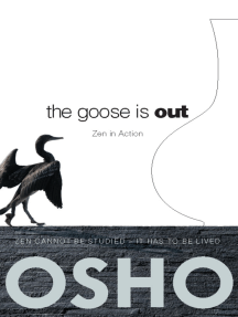The Goose Is Out: Zen in Action