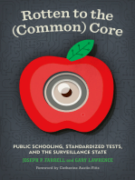 Rotten to the (Common) Core