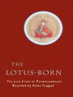The Lotus-Born: The Life Story of Padmasambhava