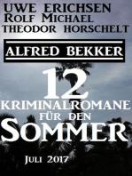 Zwölf Kriminalromane für den Sommer Juli 2017