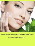 Wrinkle Reduction and Skin Rejuvenation