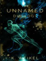 The Unnamed Duology