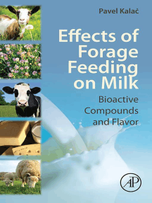 Effects of Forage Feeding on Milk: Biaoctive Compounds and Flavor