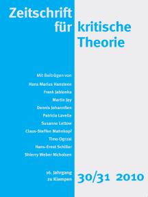 Zeitschrift für kritische Theorie / Zeitschrift für kritische Theorie, Heft 30/31: 16. Jahrgang (2010)