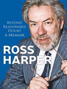 Ross Harper: Beyond Reasonable Doubt: A Memoir